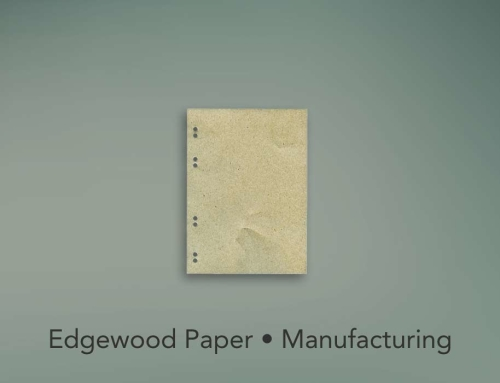 Edgewood Paper • Manufacturing